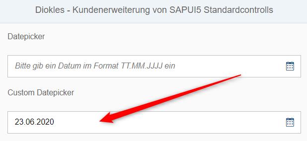 Testen der Funktion des Kunden DatePicker mit Vorbefüllung - Kundenerweiterungen von SAPUI5 Controls